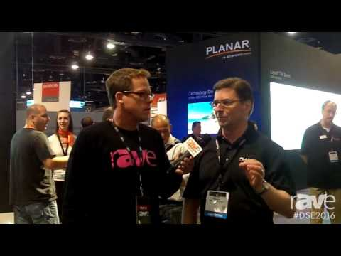 DSE 2016: Planar's Steve Semarino Tells Gary About New Products and Applications