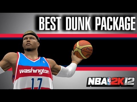 NBA 2K12 My Player- The BEST DUNK PACKAGE