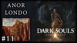 Dark Souls Remastered | Anor Londo | Guía en Español #11