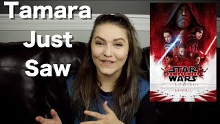 Star Wars: The Last Jedi - Tamara Just Saw