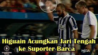 MENGEJUTKAN! Karena Kalah, Gonzalo Higuain Berani Acungkan Jari Tengah ke Suporter Barcelona