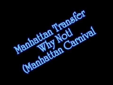 Manhattan Transfer - Why Not! (Manhattan Carnival)