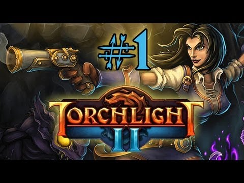 Let's Play Torchlight 2 #1 [deutsch/german] - Beta - Torchlight 2 Gameplay Outlander