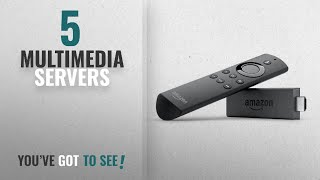 Top 10 Multimedia Servers [2018]: Fire TV Stick with Alexa Voice Remote   Streaming Media Player