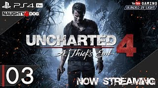 Uncharted 4: A Thief's End | LIVE STREAM 03 | Let's Play