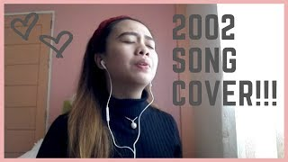 2002 SONG COVER BY ANNE MARIE