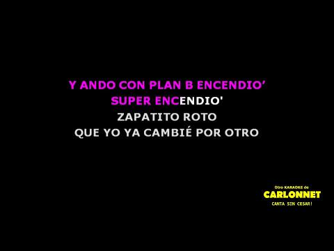 Zapatito Roto (Karaoke) Plan B