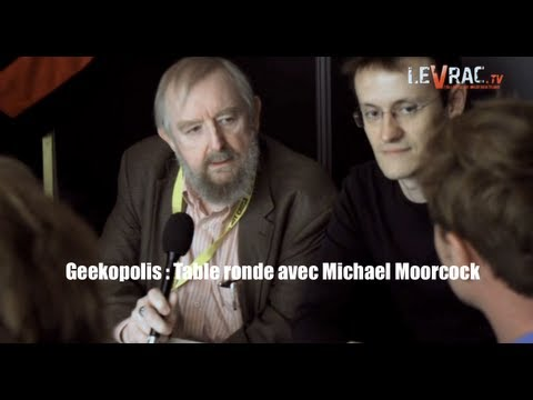 Geekopolis : Table ronde avec Michael Moorcock