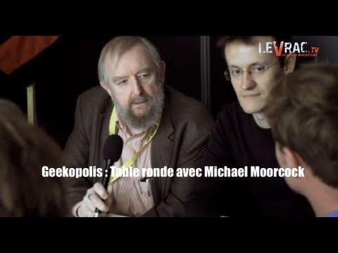 Geekopolis : Table ronde avec Michael Moorcock
