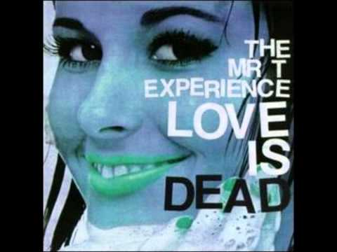 Mr T Experience - Love Is Dead