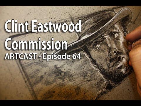 Artcast #64 - Clint Eastwood Commission