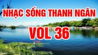 Nhạc Sống Thanh Ngân Vol 36 - BOLERO 2018