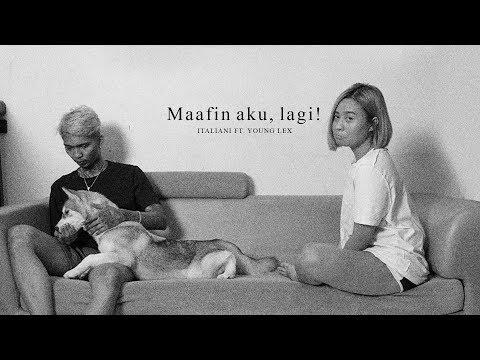 Download Italiani Ft.Young Lex - Maafin Aku, Lagi! Audio  Mp4 baru