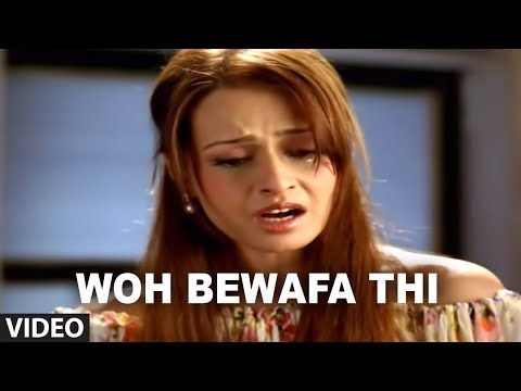 Woh Bewafa Thi - Very Sad Hindi Songs...