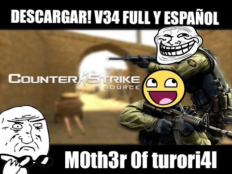 Descargar Counter Strike Source V34 Full y Español (Version Final)