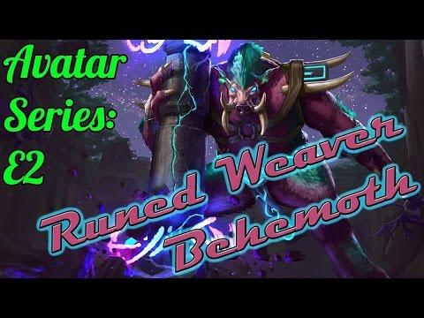 Avatar Series: E2 Runed Weaver Behemoth