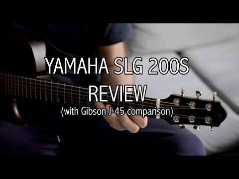 Yamaha Silent SLG200S review (with Gibson J-45 comparison)