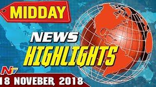 Mid Day News Highlights | 18th November 2018 | NTV