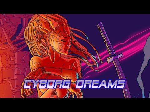 'Cyborg Dreams'   Best of Synthwave And Retro Electro Music Mix for 1 Hour