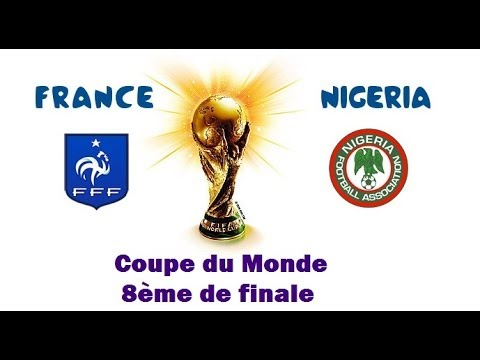 France - Nigeria [FIFA World Cup 2014] - Coupe du Monde 2014 (8ème de finale)