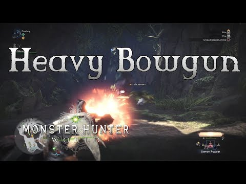Monster Hunter World - Heavy Bowgun (Wyvernsnipe) Gameplay - Favorite Weapons Part 1