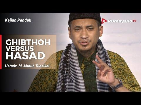 Ghibthoh versus Hasad - Ustadz M Abduh Tuasikal