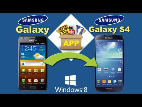 Samsung Galaxy S to S4 [App Transfer]: Transfer All Apps from Samsung