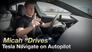 "Micah ""Drives"" a Tesla Model S using Navigate on Autopilot"