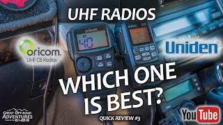Uniden VS Oricom - Best UHF Radio, Competition, Comparison - Quick Review #3