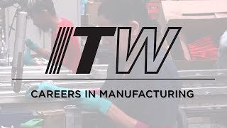 Working at Illinois Tool Works | Careers In Manufacturing