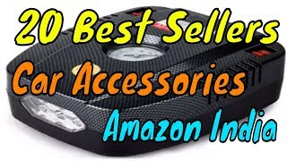 20 Best Sellers Car Accessories Amazon India July 2018
