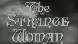 The Strange Woman (1946) [Film Noir] [Drama]