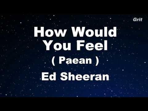 How Would You Feel  (Paean) - Ed Sheeran Karaoke 【No Guide Melody】 Instrumental