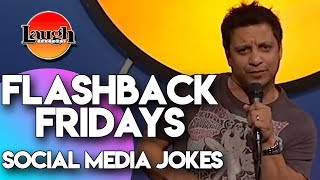 Flashback Fridays | Social Media Jokes | Laugh Factory Stand Up Comedy
