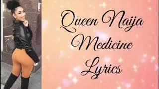 Queen Naija Medicine By Dev Duncan