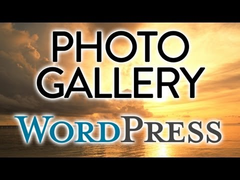 How To Make A Photo Gallery In Wordpress 3