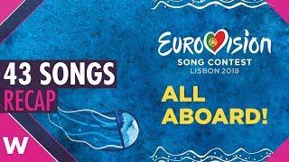 Recap: All 43 songs - Eurovision Song Contest 2018