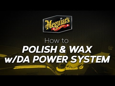 Polishing and Waxing With Meguiar's® DA Power System