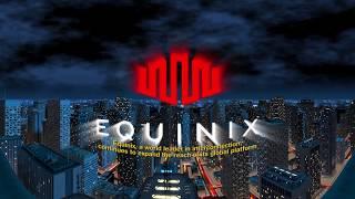 Equinix: Creating Tomorrow Today