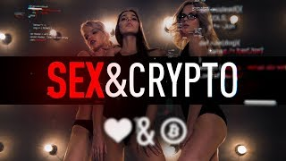 Sex & Crypto | Cointelegraph Documentary