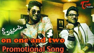 S/o Sathyamurthy Promotional Song || ‬on one and two and three || ‪Allu Arjun || Devi Sri Prasad
