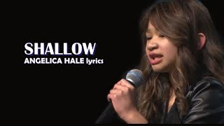 Angelica Hale Lyrics - Shallow - Lady GaGa