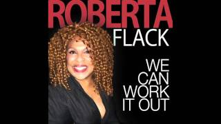 Watch Roberta Flack We Can Work It Out video