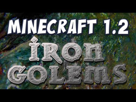 Minecraft - Iron Golems! (Patch 1.2 pre-release 08a)