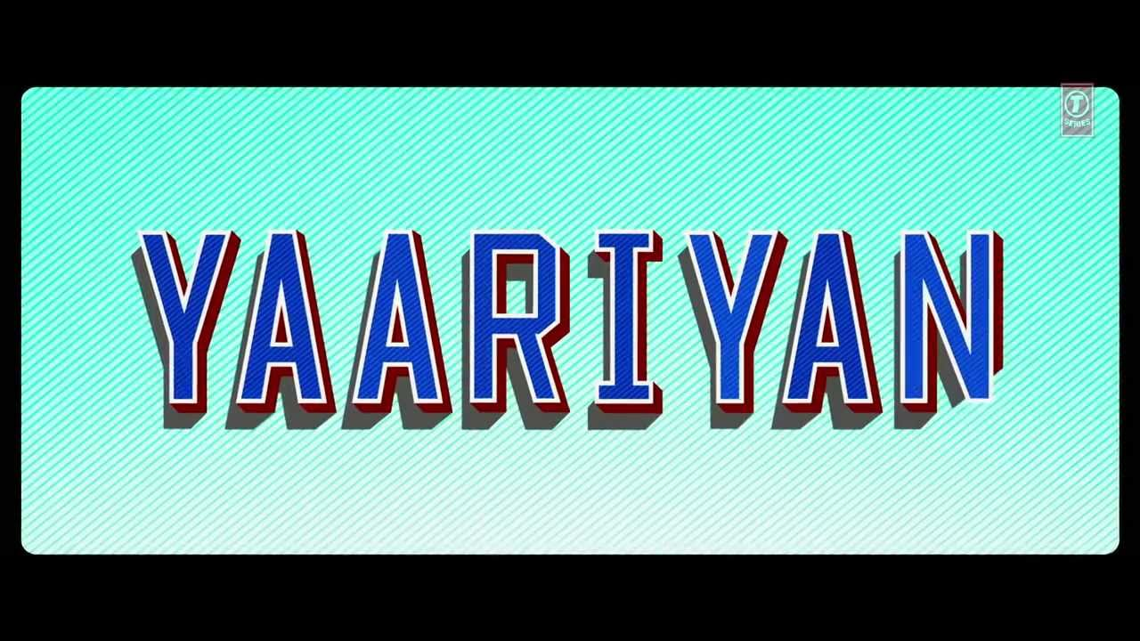 Yaariyan Movie 2013 Trailer Yaariyan Theatrical Trailer
