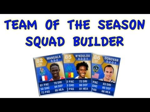 FIFA 13 Ultimate Team - Team of the Season SQUAD BUILDER! Landon Donovan, Mangala, N'Koulou