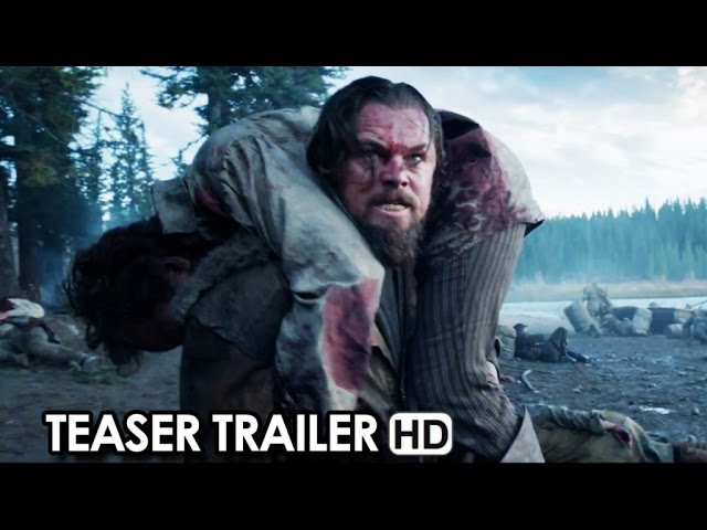 The Revenant - Leonardo DiCaprio Epic survival Movie - Official Teaser Trailer (2015) HD