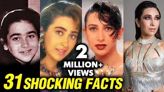 Karisma Kapoor 31 SHOCKING And Unknown Facts