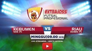 Download Lagu SKN FC (KEBUMEN) VS DUMAI FC (RIAU) - (FT : 9-1) Extra Joss Futsal Profesional 2018 Gratis STAFABAND