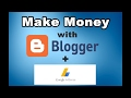How to Earn Money From Blogger And AdSense-2017